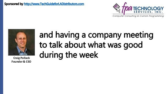 Craig Pollack Founder & CEO and having a company meeting to talk about what was good during the week Sponsored by http://w...