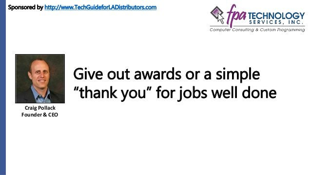 """Craig Pollack Founder & CEO Give out awards or a simple """"thank you"""" for jobs well done Sponsored by http://www.TechGuidefo..."""