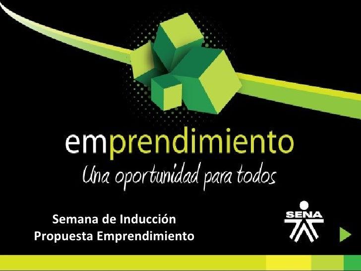 Dario A. Montoya Mejia  Semana de Inducción Propuesta Emprendimiento