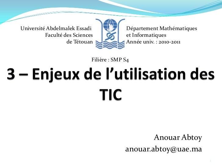 Université AbdelmalekEssadi<br />Faculté des Sciences<br />de Tétouan<br />Département Mathématiques <br />et Informatique...
