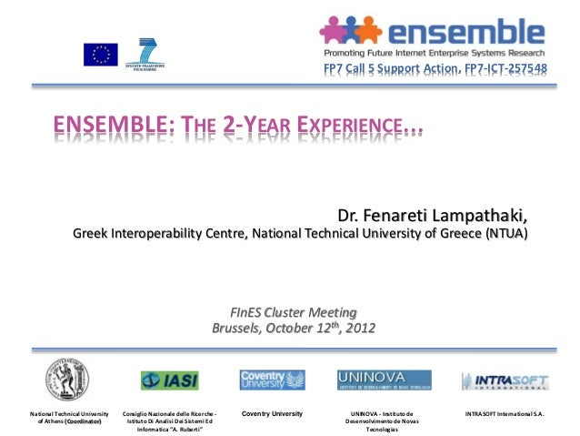 FP7 Call 5 Support Action, FP7-ICT-257548        ENSEMBLE: THE 2-YEAR EXPERIENCE...                                       ...