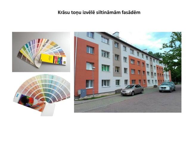 Ierobežojumi krāsas toņu izvēlē. Gaisa temp.: 35°C H izkliedētās gaismas atstarošanas koeficients 10 Fassade Temp.: 75°C H...