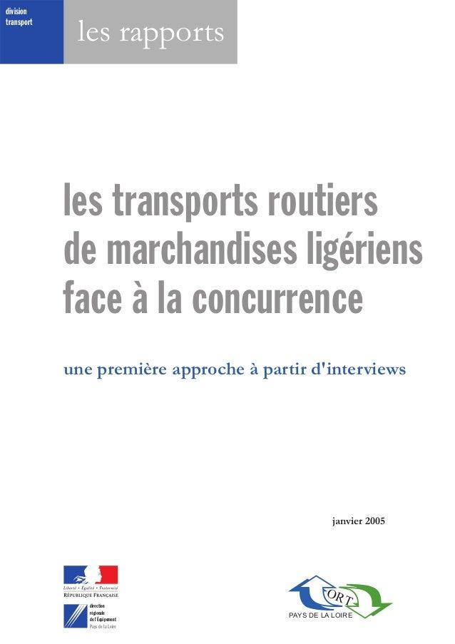les transports routiers de marchandises ligériens face à la concurrence PAYS DE LA LOIRE ORT une première approche à parti...