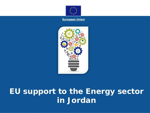 European Union EU support to the Energy sector in Jordan
