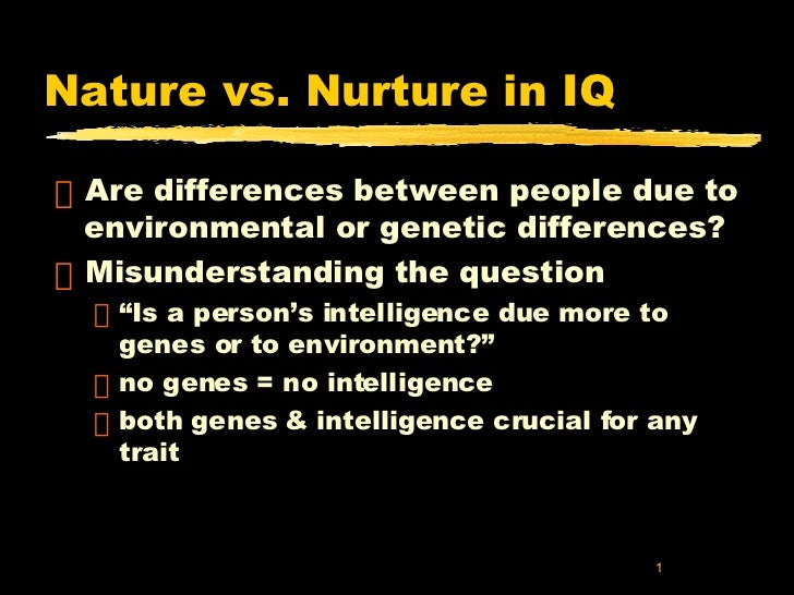 similarities and differences between nature vs nurture These examples are relevant to the essay question as they underline very well the extreme differences between nature and nurture theories another way in which the distinction between nature and nurture theories can be observed is to think about language acquisition.
