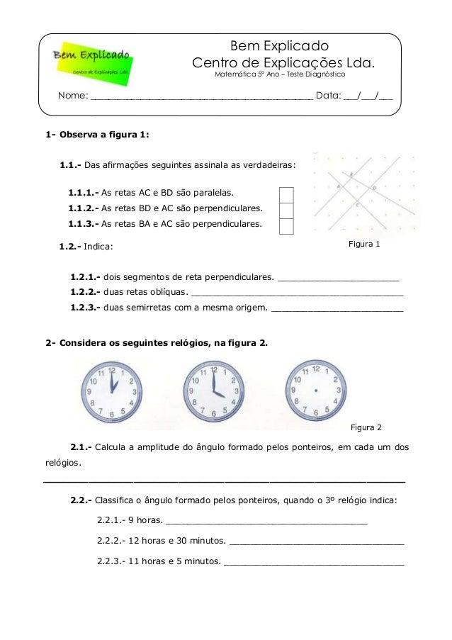 Bem Explicado Centro de Explicações Lda. Matemática 5º Ano – Teste Diagnóstico Nome: _____________________________________...