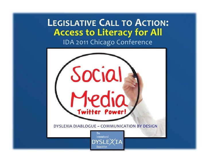 LEGISLATIVE CALL TO ACTION:    Access to Literacy for All        IDA 2011 Chicago Conference ...