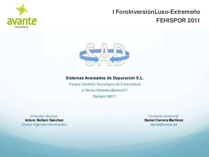I ForoInversiónLuso-Extremeño                                                                         FEHISPOR 2011       ...