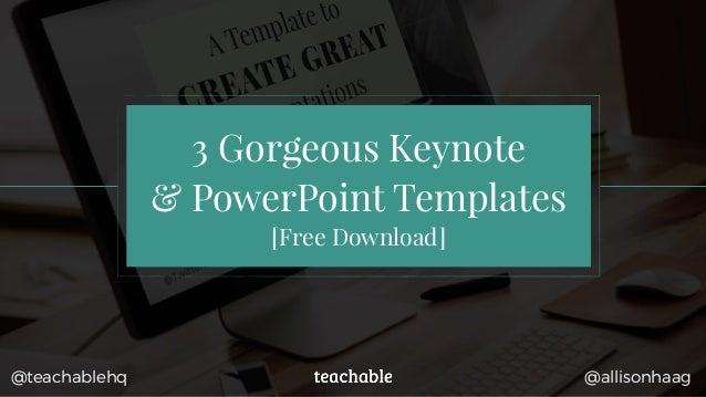 3 Gorgeous Keynote & PowerPoint Templates [Free Download] @allisonhaag