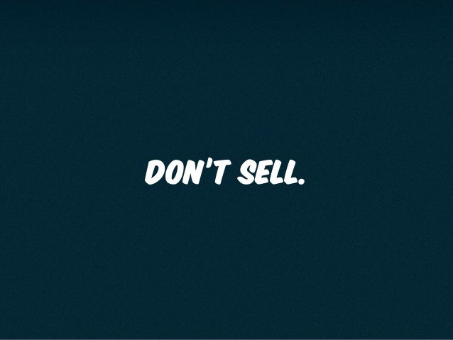 DON'T SELL.