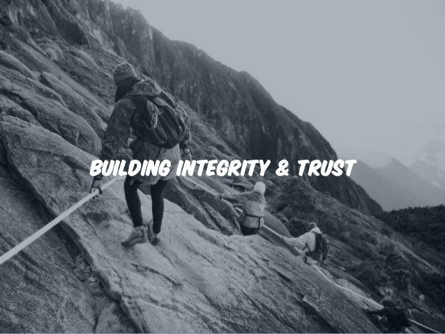 Building Integrity & Trust