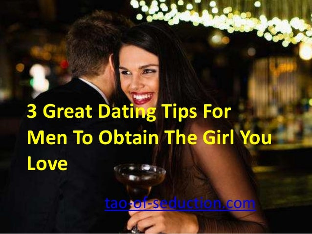 Dating And Seduction Tips