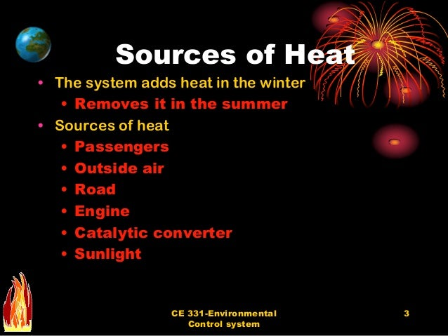 Sources of Heat ...