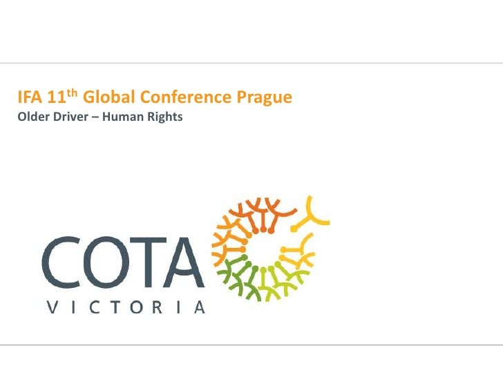 IFA 11th Global Conference PragueOlder Driver – Human Rights