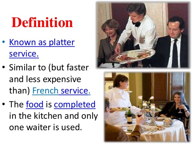 Types of service in restaurant - French cuisine definition ...