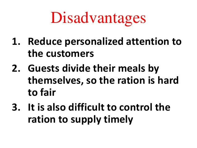 advantages and disadvantages of hotels and restaurants