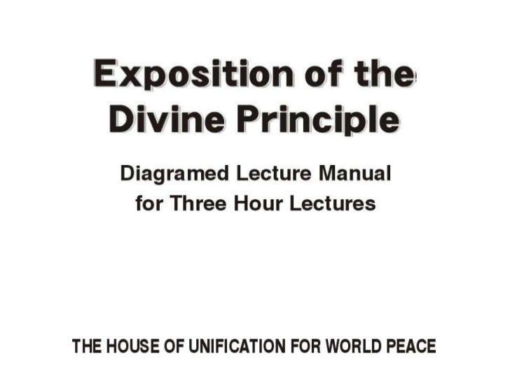 3-Hour Manual: Exposition of the Divine Principle, Part 1 of 3