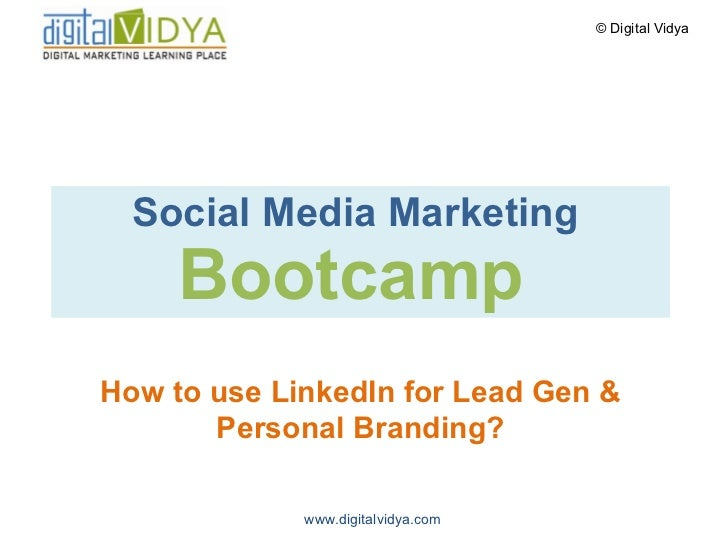 Social Media Marketing  Bootcamp  How to use LinkedIn for Lead Gen & Personal Branding?