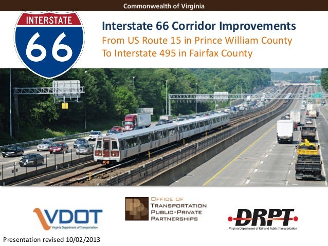 Interstate 66 Corridor Improvements From US Route 15 in Prince William County To Interstate 495 in Fairfax County  I-66 Co...