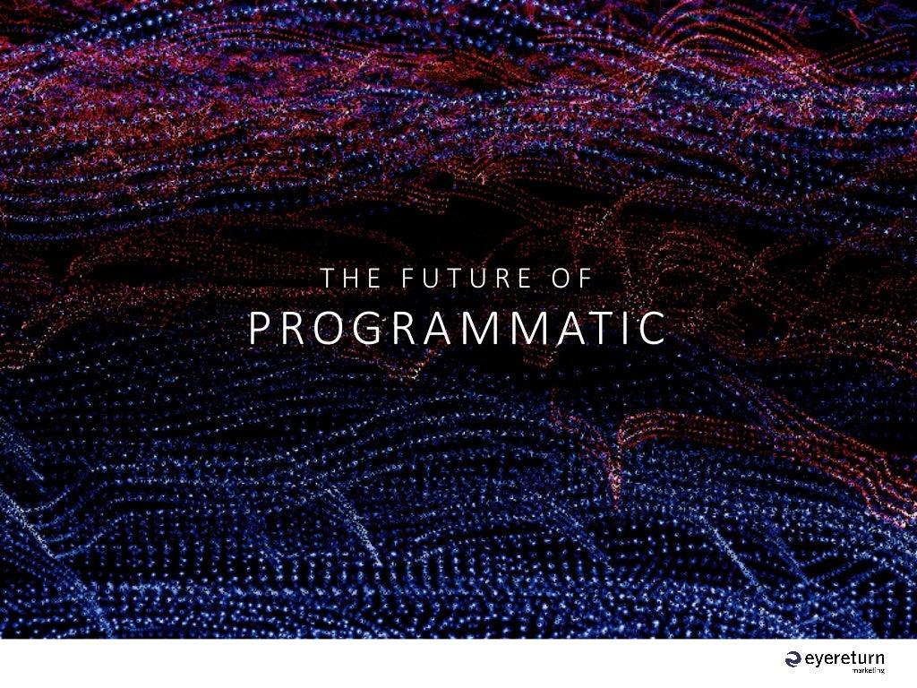 IAB Canada Roadshow 2015: The Future of Programmatic Advertising