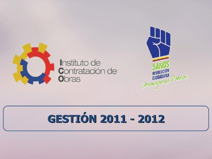 GESTIÓN 2011 - 2012