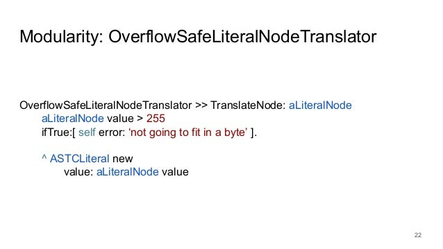 Modularity: OverflowSafeLiteralNodeTranslator OverflowSafeLiteralNodeTranslator >> TranslateNode: aLiteralNode aLiteralNod...