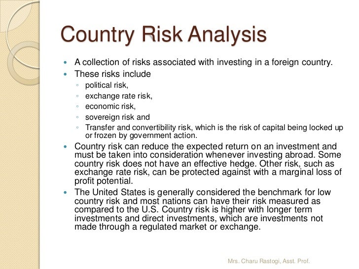 political and country risks in international business Political risk in international business international businesses often do encounter political and country risks in markets in which they operate.
