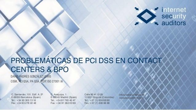 C. Santander, 101. Edif. A. 2º E-08030 Barcelona (Spain) Tel.: +34 93 305 13 18 Fax: +34 93 278 22 48 C. Arequipa, 1 E-280...