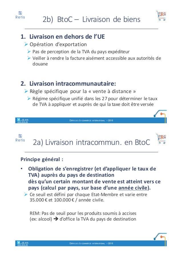 9061dac4ae0fb2 retis www.retis.be DÉFIS DE L E-COMMERCE INTERNATIONAL – 2016  20.