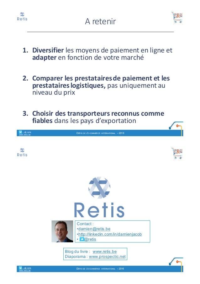 ca3eca12104a97 retis www.retis.be DÉFIS DE L E-COMMERCE INTERNATIONAL – 2016  26.