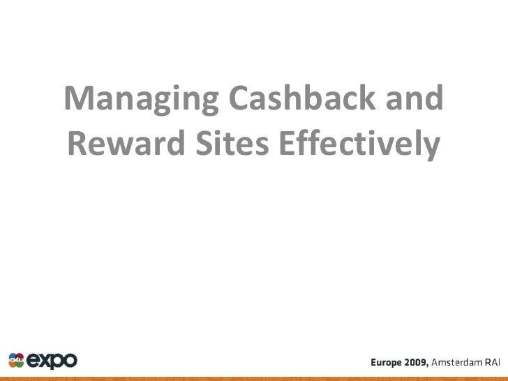 Managing Cashback and Reward Sites Effectively