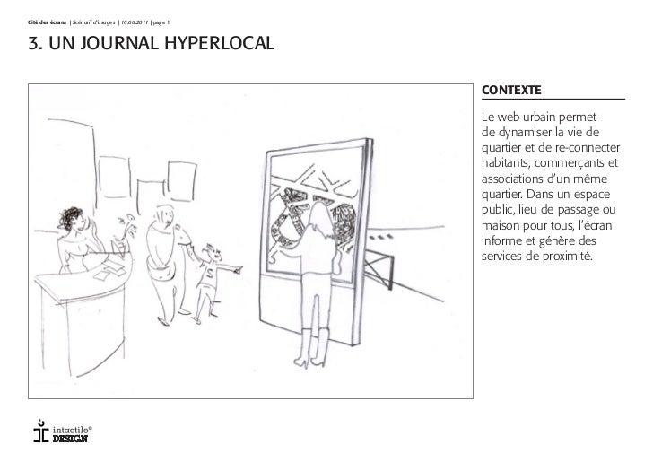 Cité des écrans | Scénarii d'usages | 16.06.2011 | page 1V1 4.11   | page 13. UN JOURNAL HYPERLOCAL                       ...