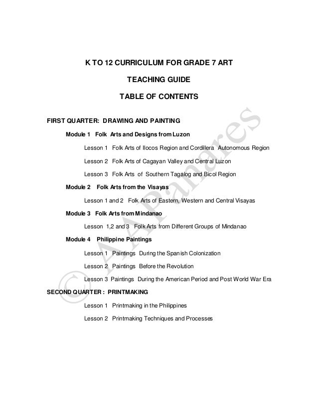 K TO 12 CURRICULUM FOR GRADE 7 ART TEACHING GUIDE TABLE OF CONTENTS FIRST QUARTER: DRAWING AND PAINTING Module 1 Folk Arts...
