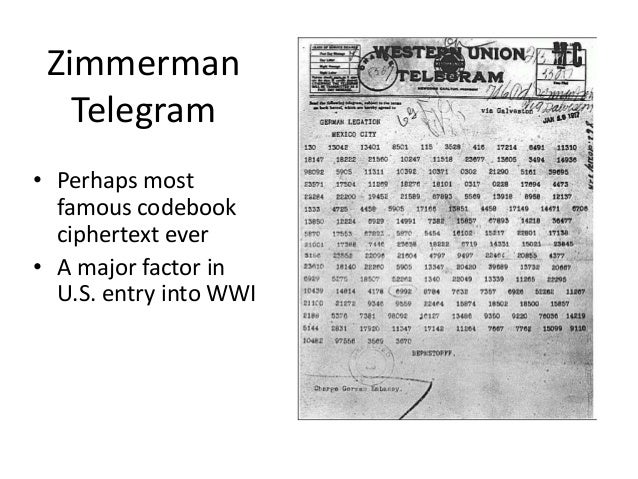 zimmermann telegram and encryption Arthur zimmermann (1854-1940) was responsible as german foreign  the  encrypted telegram to von eckhardt in mexico effectively comprised an offer of.