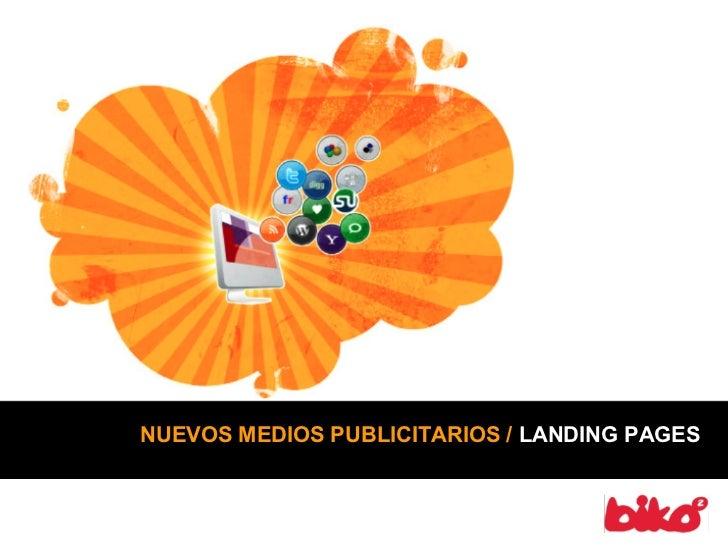 NUEVOS MEDIOS PUBLICITARIOS / LANDING PAGES