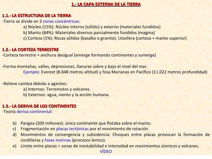 <ul><li>1.- LA CAPA EXTERNA DE LA TIERRA </li></ul><ul><li>1.1.- LA ESTRUCTURA DE LA TIERRA </li></ul><ul><li>-Tierra se d...