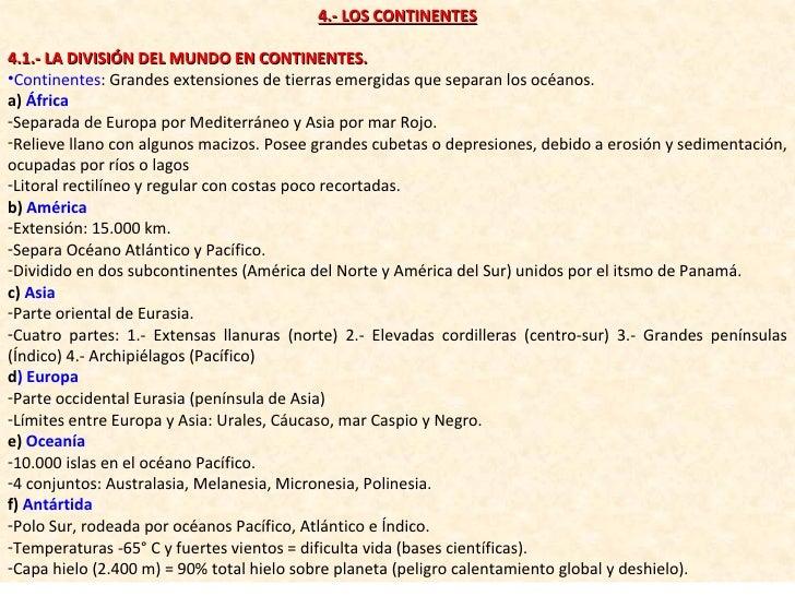 <ul><li>4.- LOS CONTINENTES </li></ul><ul><li>4.1.- LA DIVISIÓN DEL MUNDO EN CONTINENTES. </li></ul><ul><li>Continentes : ...
