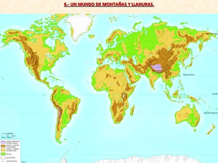 6.- UN MUNDO DE MONTAÑAS Y LLANURAS.