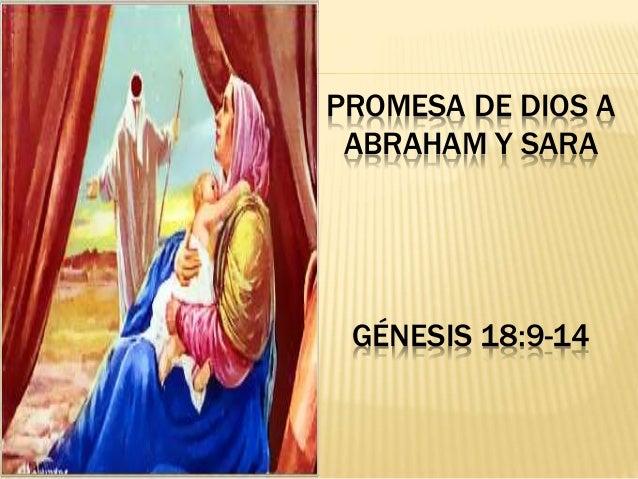PROMESA DE DIOS A ABRAHAM Y SARA G�NESIS 18:9-14