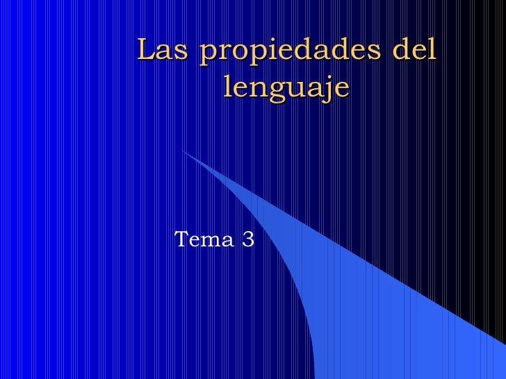 3. las propiedades del lenguaje