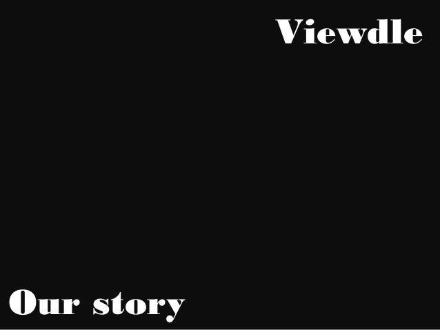 Viewdle  Our story