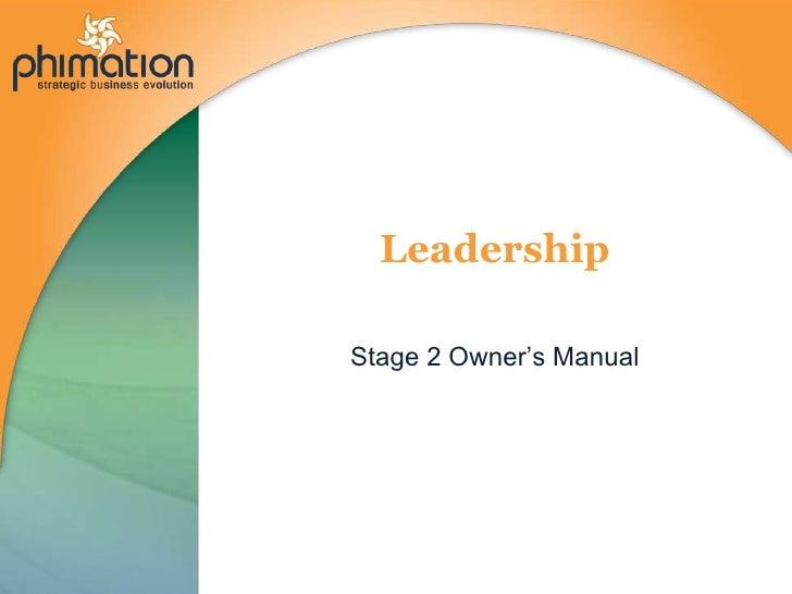 Leadership<br />Stage 2 Owner's Manual<br />