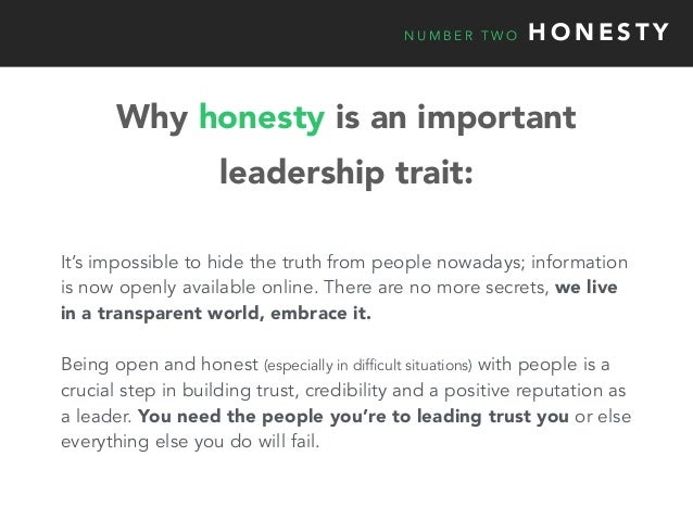 N U M B E R T W O H O N E S T Y It's impossible to hide the truth from people nowadays; information is now openly availabl...