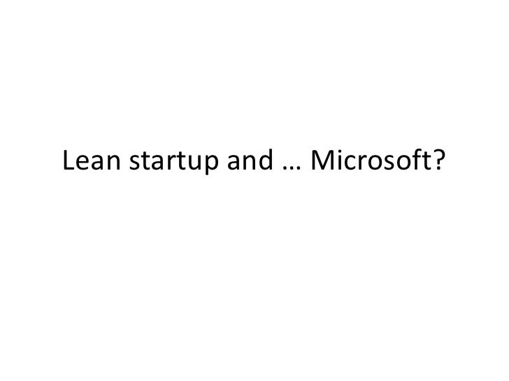 Lean startup and … Microsoft?