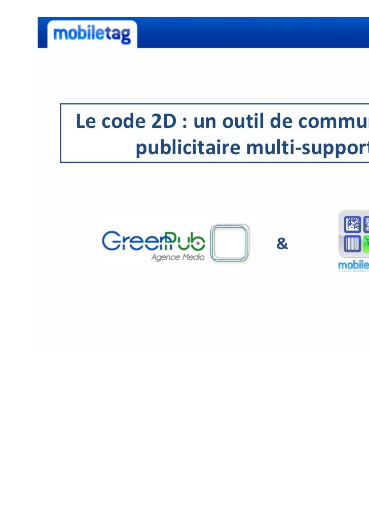 Le code 2D : un outil de communication      publicitaire multi-supports                    &