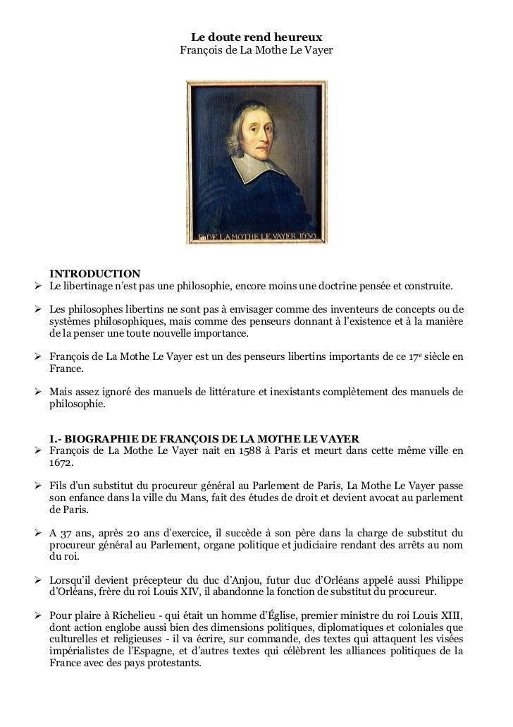 Le doute rend heureux                               François de La Mothe Le Vayer  INTRODUCTION Le libertinage n'est pas ...