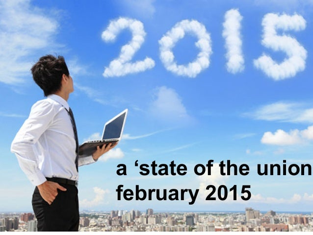 a 'state of the union' february 2015