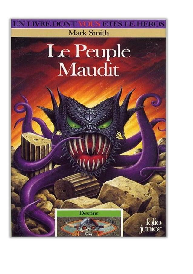 Mark Smith Le Peuple Maudit Destins/3 traduit de l'anglais par Yannick Surcouf illustrations de terry oakes gallimard