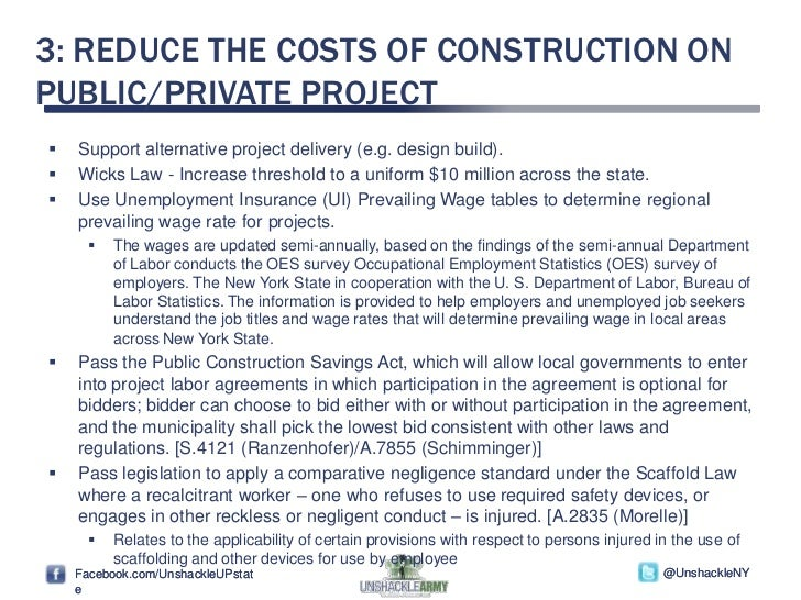 3: REDUCE THE COSTS OF CONSTRUCTION ONPUBLIC/PRIVATE PROJECT   Support alternative project delivery (e.g. design build)....