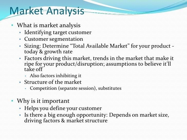 Market Analysis<br /><ul><li>What is market analysis